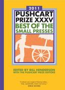 Pushcart Prize XXXV: Best of the Small Presses