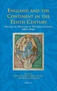 England and the Continent in the Tenth Century: Studies in Honour of Wilhelm Levison (1876-1947)