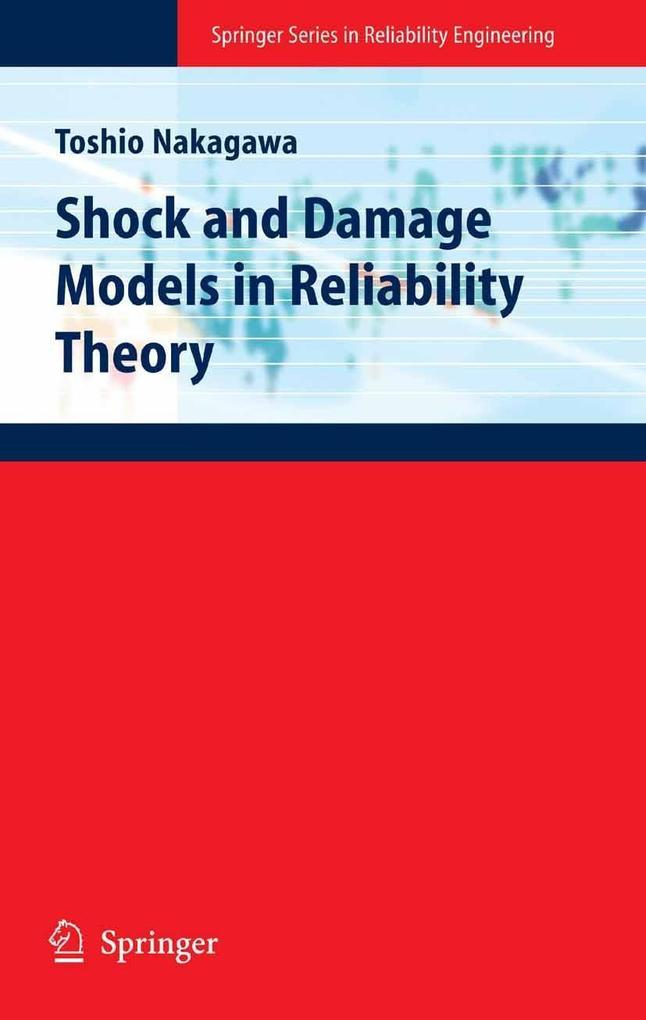 Shock and Damage Models in Reliability Theory a...