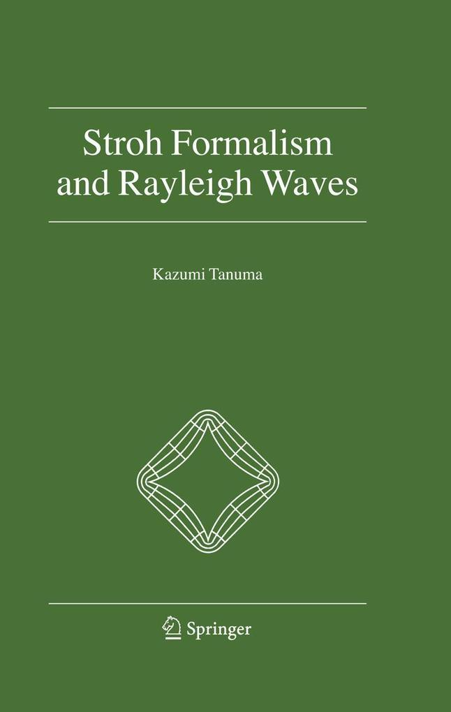 Stroh Formalism and Rayleigh Waves als eBook Do...
