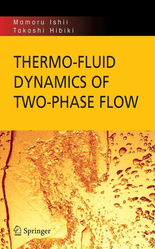 Thermo-Fluid Dynamics of Two-Phase Flow als eBo...