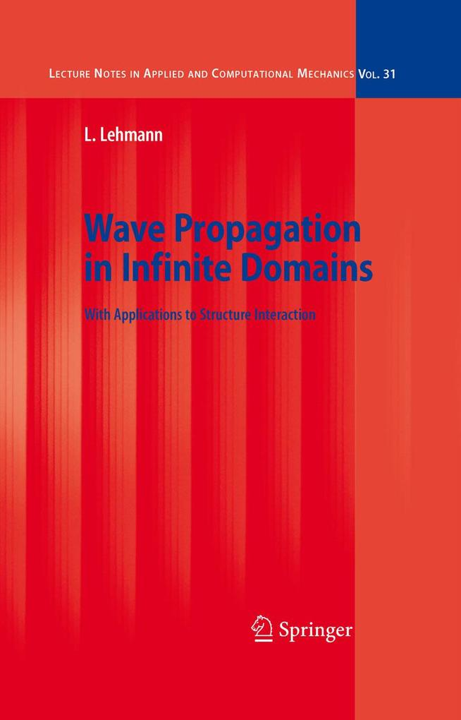 Wave Propagation in Infinite Domains als eBook ...