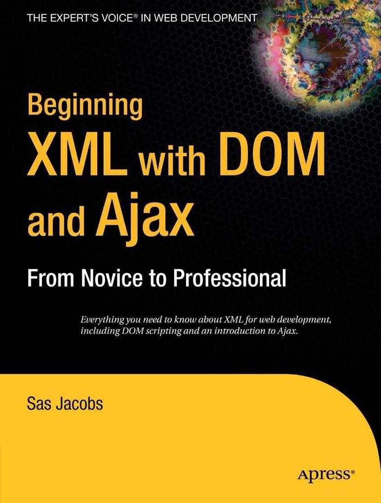 Beginning XML with DOM and Ajax als eBook Downl...