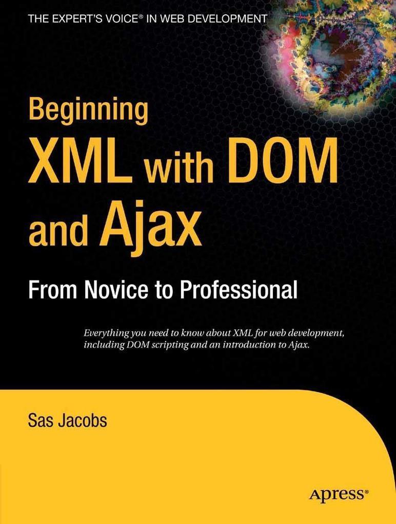 Beginning XML with DOM and Ajax als eBook Downl...
