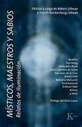 Misticos, Maestros y Sabios: Relatos de Iluminacion = Mystics, Masters and Sages