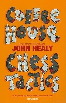 Coffeehouse Chess Tactics als Taschenbuch von J...
