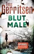 [Tess Gerritsen: Blutmale]
