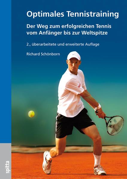 Optimales Tennistraining als Buch von Richard S...