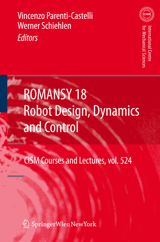 ROMANSY 18 - Robot Design, Dynamics and Control...