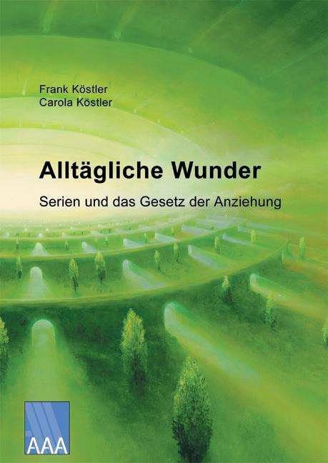 Alltägliche Wunder als Buch von Frank Köstler, ...