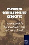 Parodien Schillerscher Gedichte