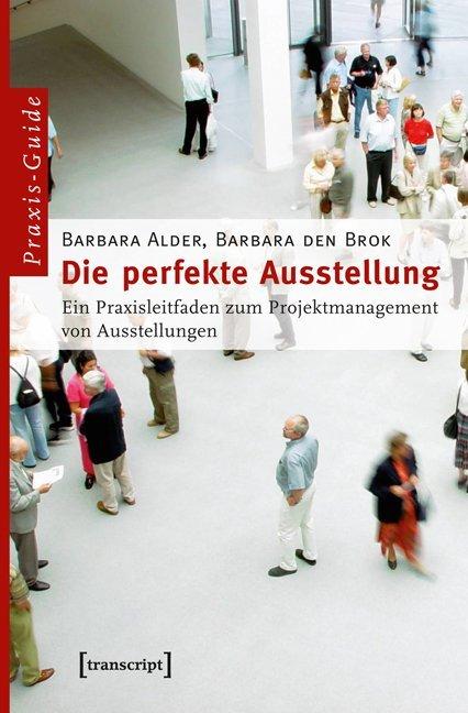Die perfekte Ausstellung als Buch (kartoniert)