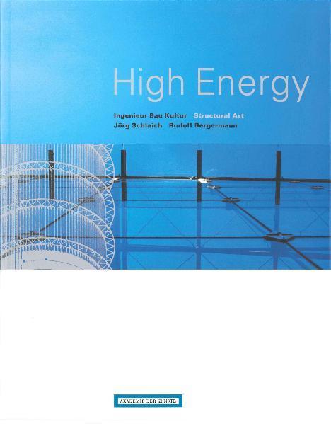High Energy. Ingenieur - Bau - Kultur - Structu...