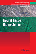 Neural Tissue Biomechanics