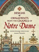 Designs & Ornaments from the Chapels of Notre Dame
