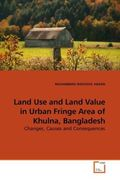 Land Use and Land Value in Urban Fringe Area of Khulna, Bangladesh