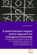 A Spatial Decision Support System Approach for Interagency Partnership