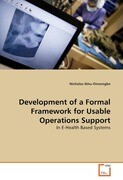 Development of a Formal Framework for Usable Operations Support