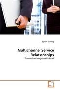 Multichannel Service Relationships