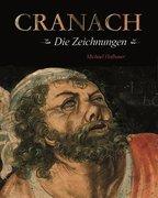 Cranach - die Zeichnungen