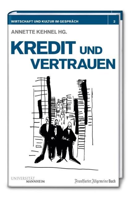 Kredit und Vertrauen als Buch von