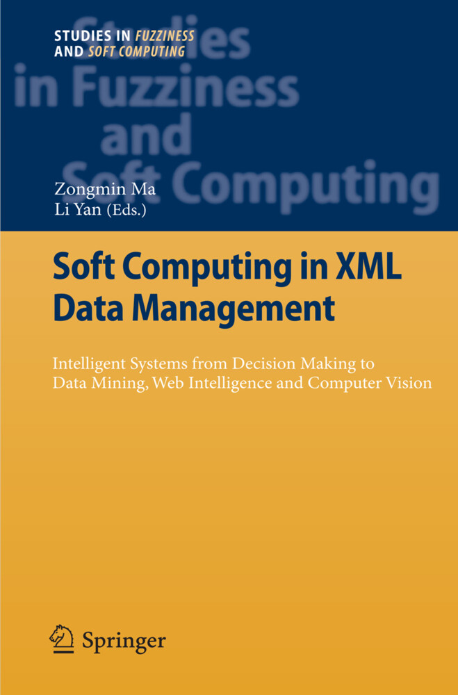 Soft Computing in XML Data Management als Buch von