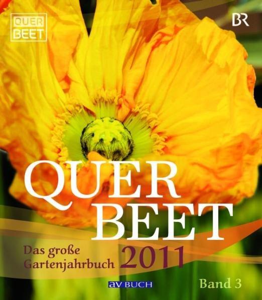 Querbeet 2011 als Buch von Sabrina Werner, Juli...