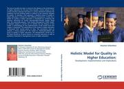 Holistic Model for Quality in Higher Education: