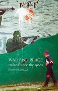 War and Peace: Ireland Since the 1960s
