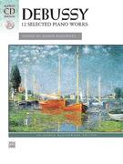 Debussy - 12 Selected Piano Works