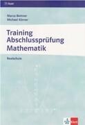Training Abschlussprüfung Mathematik. Realschule. Arbeitsheft