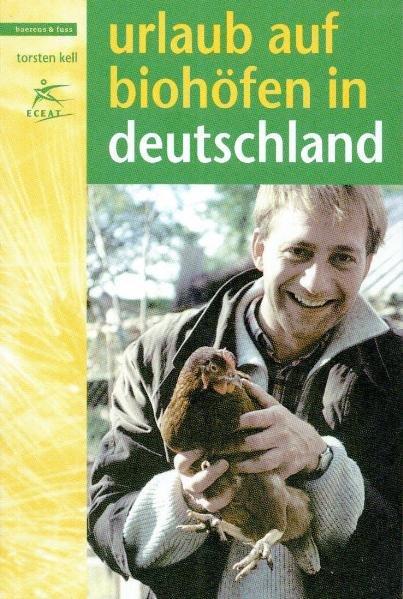 Urlaub auf Biohöfen in Deutschland als Buch von...