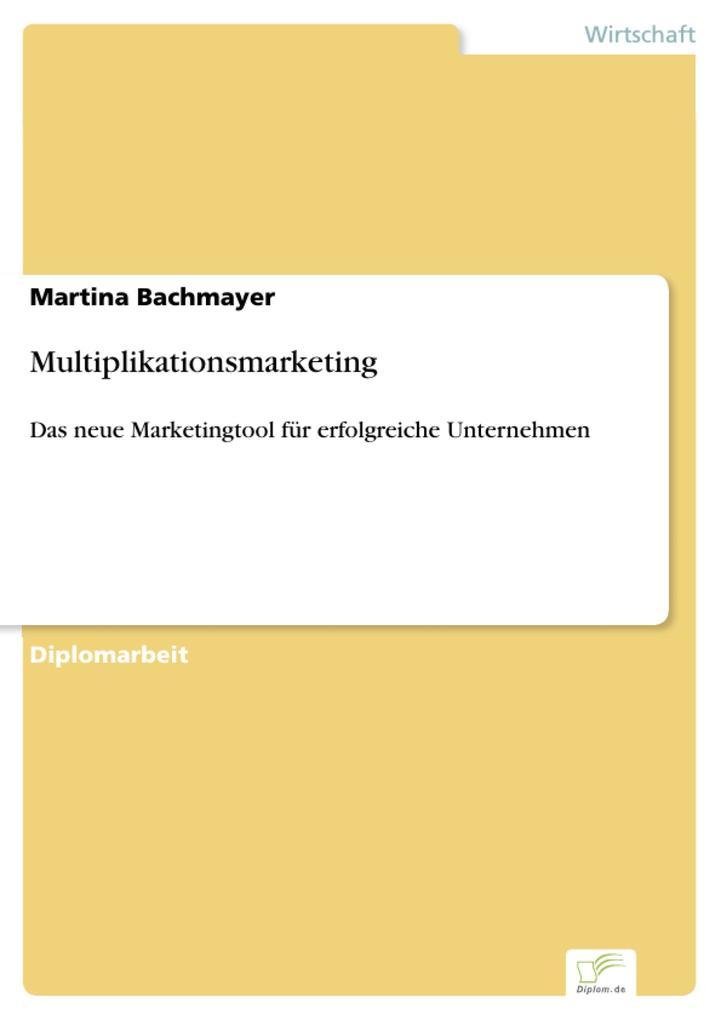 Multiplikationsmarketing als eBook Download von...