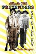 Billy the Kid's Pretenders Brushy Bill & John Miller