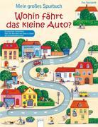Mein großes Spurbuch - Wohin fährt das kleine Auto?