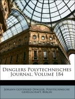 Dinglers Polytechnisches Journal, Volume 184 al...