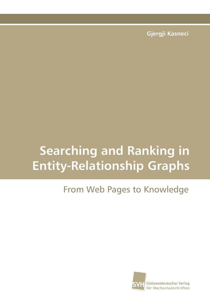 Searching and Ranking in Entity-Relationship Gr...