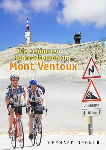 Die schönsten Rennradtouren am Mont Ventoux als...