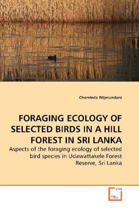 FORAGING ECOLOGY OF SELECTED BIRDS IN A HILL FO...