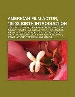 American film actor, 1890s birth Introduction a...