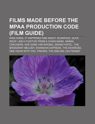 Films made before the MPAA Production Code (Fil...
