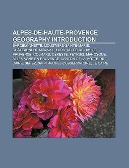 Alpes-de-Haute-Provence geography Introduction ...