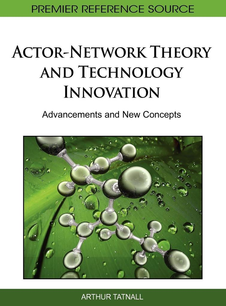 Actor-Network Theory and Technology Innovation ...
