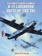 B-24 Liberator Units of the CBI