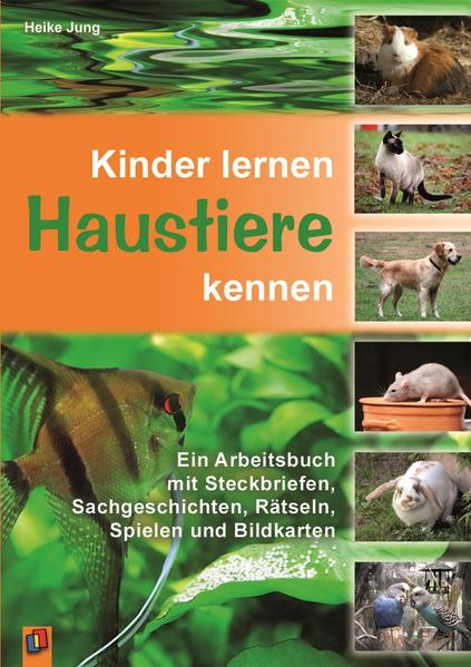 Kinder lernen Haustiere kennen als Buch von Hei...