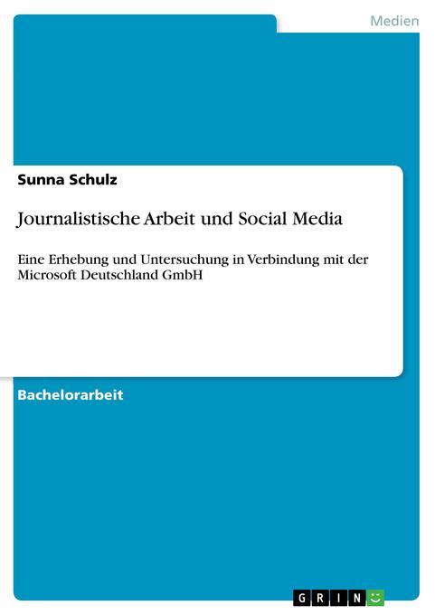 Journalistische Arbeit und Social Media als Buc...