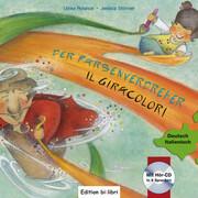 Der Farbenverdreher. Kinderbuch Deutsch-Italienisch