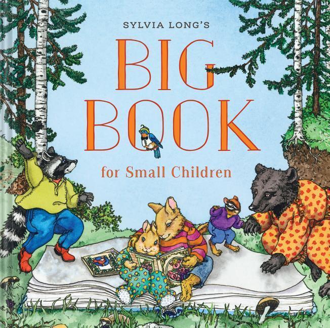 Sylvia Long´s Big Book for Small Children als B...