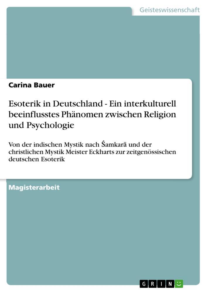 Esoterik in Deutschland - Ein interkulturell be...