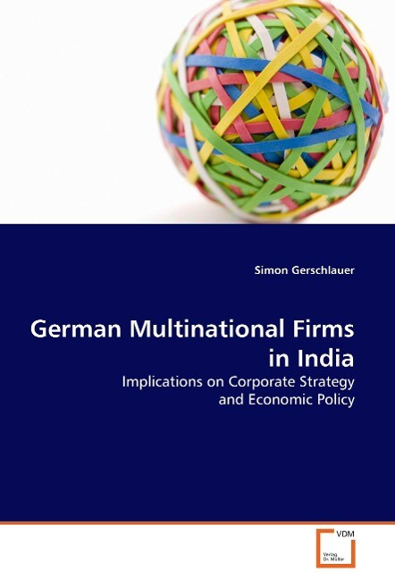 German Multinational Firms in India als Buch vo...